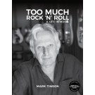 Too Much Rock 'n' Roll Book by Mark Tinson