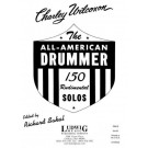 The All-American Drummer - Richard Sakal   Charley Wilcoxon (Drums|Snare Drum)  - LudwigMasters Publications. Softcover Book