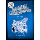 Musical Drumming Book Three -  Travis Easton   (Drums)  - Musical Drumming. Softcover/CD Book