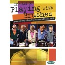 The Art of Playing with Brushes -  Various   (Drums)  - Hudson Music. DVD Book