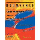 Drumsense Volume 1 -    Colin Woolway (Drums)  - Hal Leonard. Softcover/CD Book