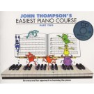 Easiest Piano Course Part 2 BK/CD by John Thompson