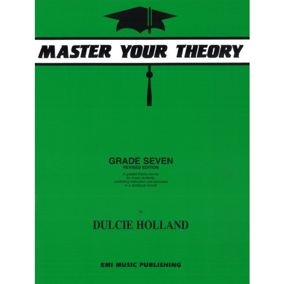 Master Your Theory Grade 7 (Dulcie Holland)