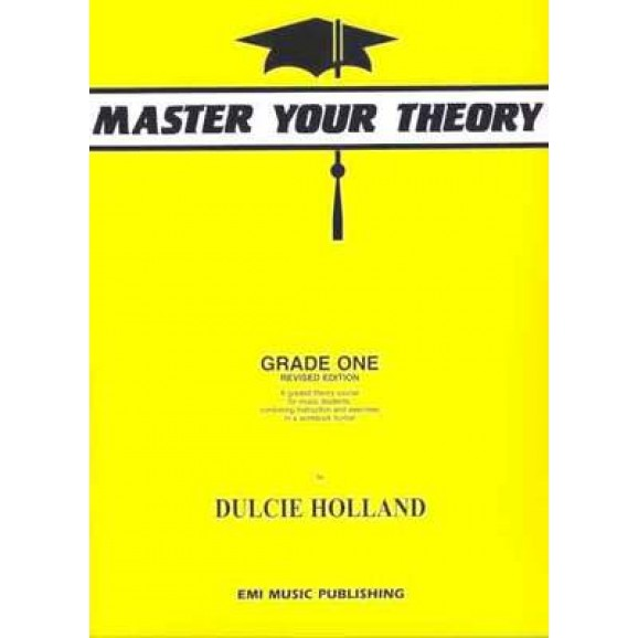 Master Your Theory Grade 1 (Dulcie Holland)